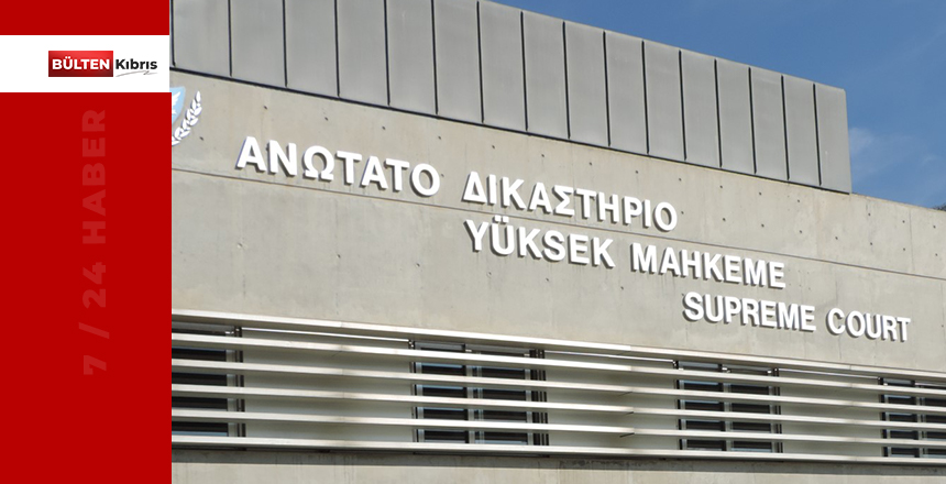 KIBRISLI TÜRK'ÜN RUM YÜKSEK MAHKEME BAŞVURUSU REDDEDİLDİ!