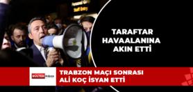 ALİ KOÇ ELİNDE MEGAFON VERYANSIN ETTİ