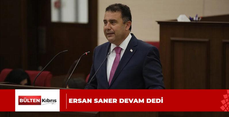 ERSAN SANER DEVAM DEDİ