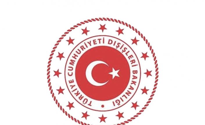 TC DIŞİŞLERİ'NDEN AÇIKLAMA!