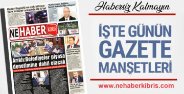 10 MAYIS PAZARTESİ KKTC GAZETE MANŞETLERİ