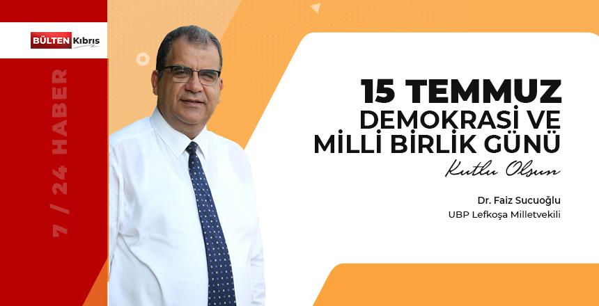 SUCUOĞLU'NDAN 15 TEMMUZ ŞEHİTLERİNİ ANMA, DEMOKRASİ VE MİLLİ BİRLİK GÜNÜ MESAJI!