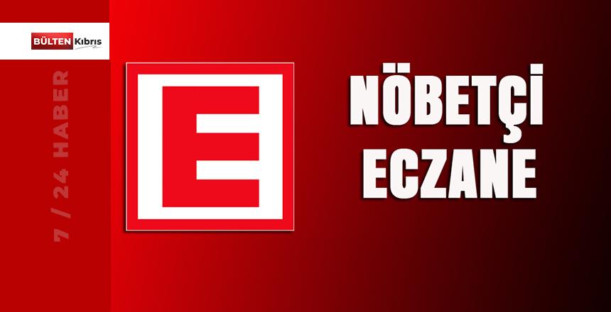 NÖBETÇİ ECZANELER