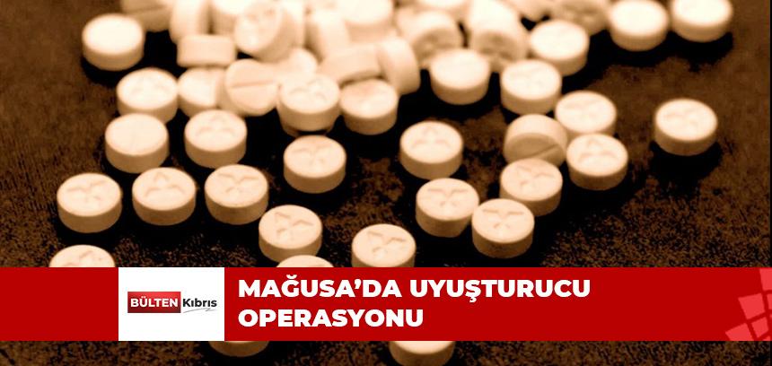 MAĞUSA'DA UYUŞTURUCU OPERASYONU