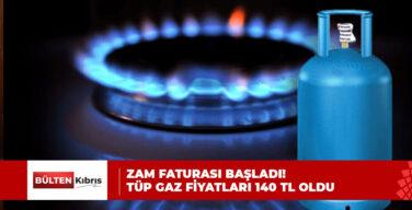 ZAM FATURASI BAŞLADI! TÜP GAZ FİYATLARI 140 TL OLDU